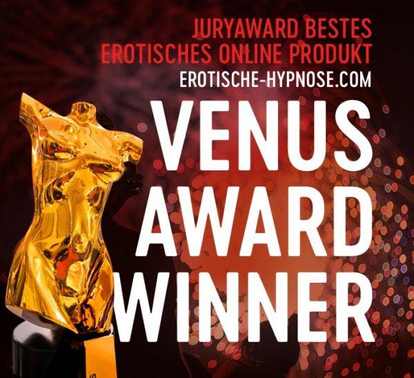 Erotische-Hypnose.com ist der Gewinner des Venus Award für das beste erotische Online Produkt